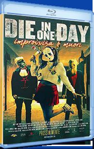 Die in One Day - Improvvisa o muori (2018) .mkv 1080p ITA WEBDL AC3 5.1 Sub
